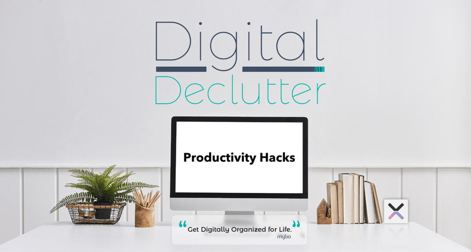 Digital Declutter Productivity Hacks